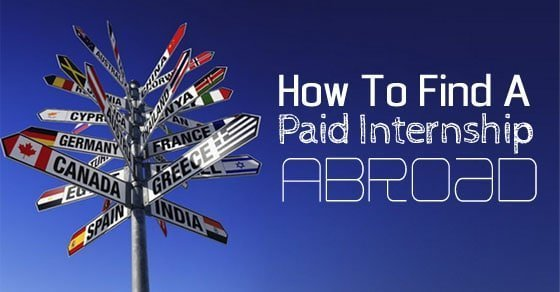 How to find a paid internship abroad